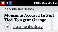 Monsanto Accused In Suit Tied To Agent Orange